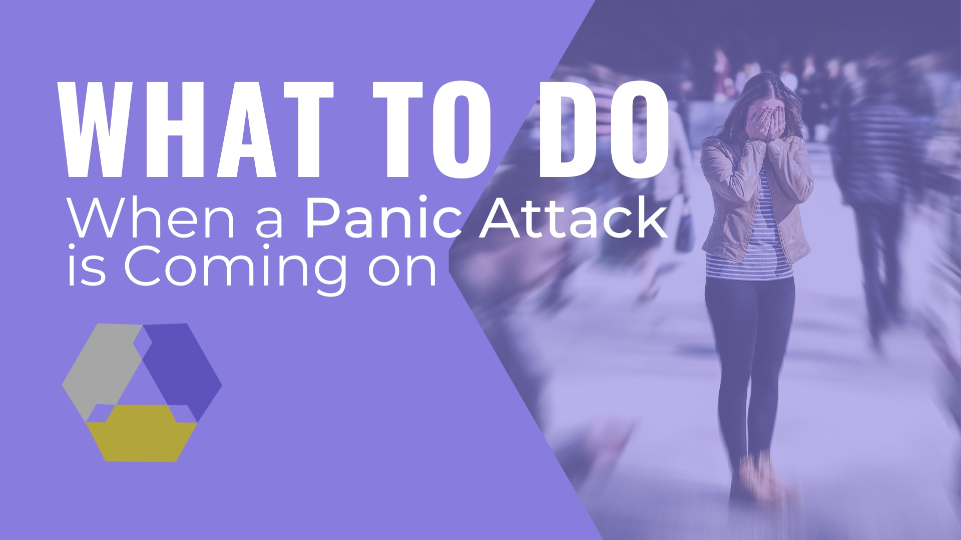 what to do when a panic attack is coming on
